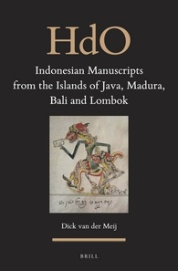 Indonesian Manuscripts from the Islands of Java, Madura, Bali and Lombok by Dick van der Meij