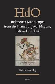 Indonesian Manuscripts from the Islands of Java, Madura, Bali and Lombok by Dick van der Meij